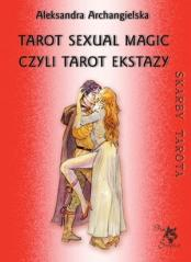 Tarot Sexual Magic, czyli Tarot Ekstazy