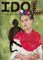 Idol. Frida Kahlo